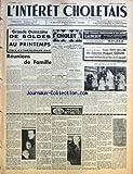 INTERET CHOLETAIS (L') [No 4] du 26/01/1957 - REUNIONS DE FAMILLE - TOURNEES CH BARET - LORSQUE L'ENFANT PARAIT D'ANDRE ROUSSIN - CHEZ LES CORDONNIERS CHOLETAIS ET DE LA REGION - BAINS-COUCHES - AUX COMMERCANTS IMMATRICULES AU REGISTRE DE COMMERCE DE CHOLET - COLOMBE CHOLETAISE - COTISATIONS DES JARDINS OUVRIERS DE LA ROUTE DE LA TESSOUALLE - ET DE LA ROUTE DE SAUMUR - MONDE ACTUALITES - MARIAGE...