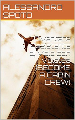 Diventare Assistente di Volo con Volotea [BECOME A CABIN CREW]