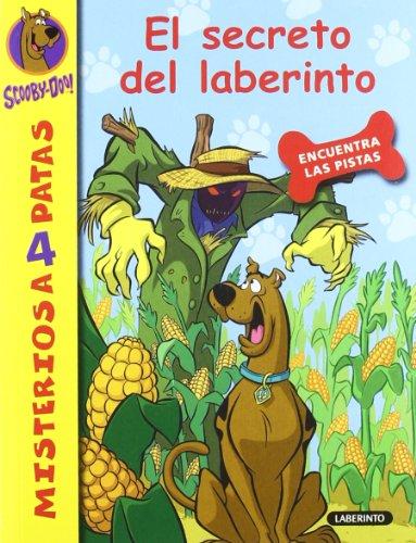 Scooby-Doo. El secreto del laberinto (Misterios a 4 patas) por James Gelsey