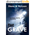 THE GRAVE: An intense, gripping crime thriller (English Edition)