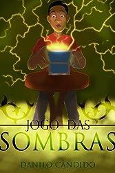 Jogo das Sombras (Portuguese Edition)