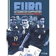 Euro 2016 : Le guide du supporter