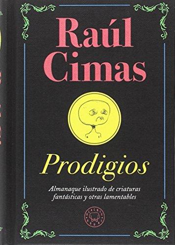 Prodigios por Raúl Cimas