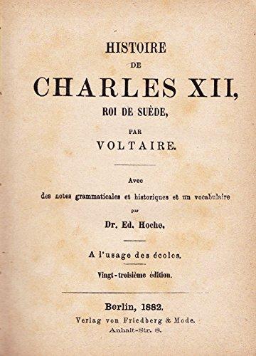 12 Jahrhundert Mode (Histoire de Charles XII, Roi de Suède. Avec des notes grammaticales et historiques et un vocabulaire par Dr. Ed. Hoche. A l'usage des écoles.)