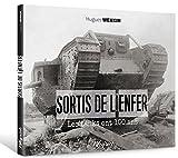 Sortis de l'enfer : Les tanks ont 100 ans