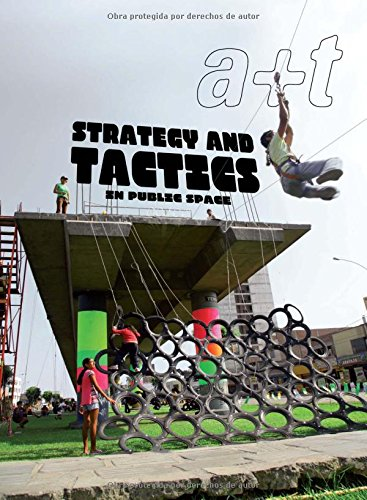 a+t 38 Strategy and Tactics in Public Space (Bilingüe)