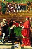 Galileo Galilei - Aufstieg und Fall eines Genies - William R Shea, Mariano Artigas
