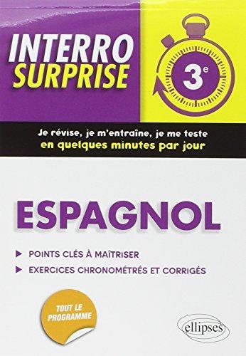Interro Surprise Espagnol Troisième by Nathalie Gonzalez-Pollet (2014-12-30)