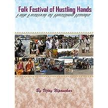 Folk Festival Of Hustling Hands (English Edition)