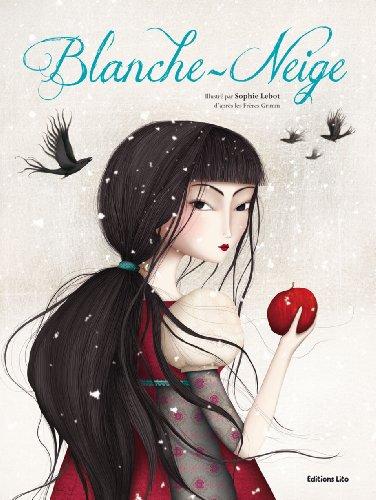 Blanche-Neige par Sophie Lebot, Jakob et Wilhelm Grimm, Wilhelm Grimm