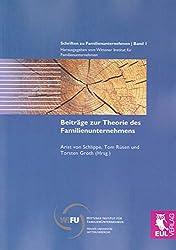 Beiträge zur Theorie des Familienunternehmens (Schriften zu Familienunternehmen)