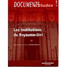 les institutions du Royaume-Uni - Documents d'études 1.03, série : Droit constitutionnel et institutions