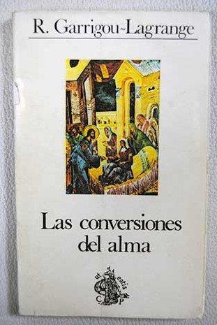 Las conversiones del alma (Cuadernos Palabra) por Reginald Garrigou Lagrange