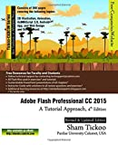 Adobe Flash Professional CC 2015: A Tutorial Approach