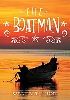 The Boatman by [Hunt, Sarah Beth]