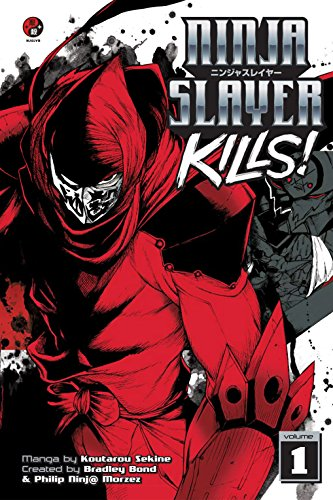 Ninja Slayer Kills Vol. 1 (English Edition) eBook: Koutarou ...