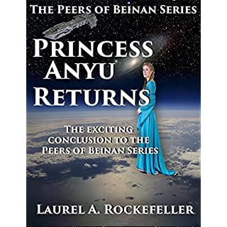Princess Anyu Returns (The Peers of Beinan Book 3)