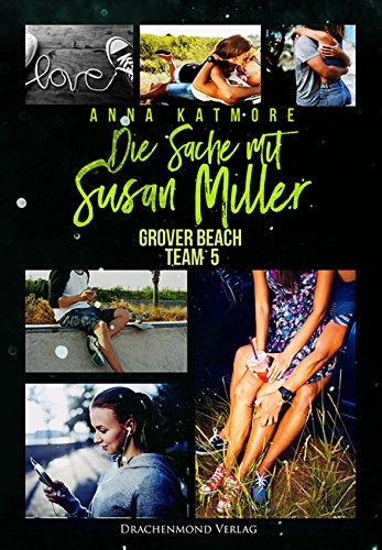 Die Sache mit Susan Miller: Grover Beach Team 5