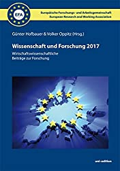 Wissenschaft und Forschung (2017) - Softcover: Wirtschaftswissenschaftliche Beiträge zur Forschung