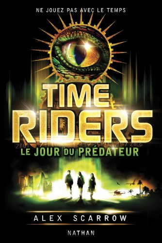 Time Riders - Tome 2 (2)