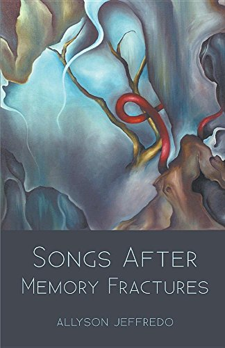 Songs After Memory Fractures por Allyson Jeffredo
