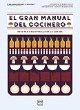 El gran manual del cocinero: Para ser un maestro de los fogones (Técnicas culinarias)