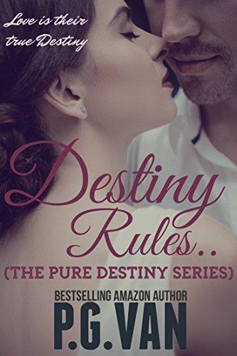 Destiny Rules. (The Pure Destiny Series Book 3) (English Edition ...