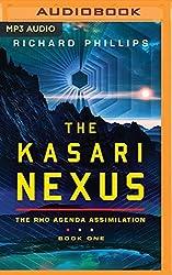The Kasari Nexus (Rho Agenda Assimilation) by Richard Phillips (2016-04-05)
