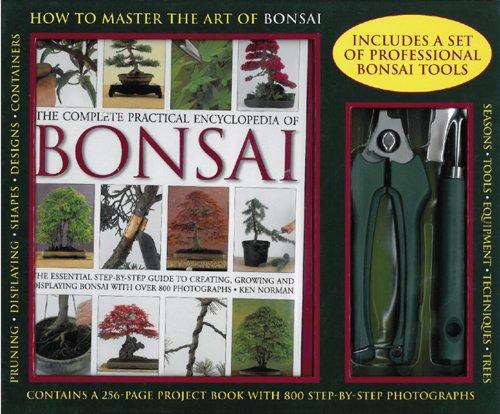 Kit: The Complete Practical Encyclopedia Of Bonsai