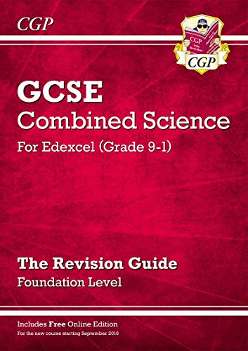 New Grade 9-1 GCSE Combined Science: Edexcel Revision Guide with Online Edition - Foundation (CGP GCSE Combined Science 9-1 Revision)