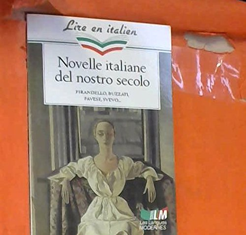 NOVELLE ITALIANE DEL NOSTRO SECOLLO par