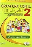 Crescere con il flauto dolce. Per la Scuola media. Con CD Audio: 2