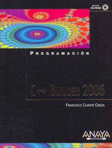 C++ builder 2006 (Programacion) por Francisco Charte
