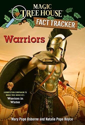 Warriors: A nonfiction companion to Magic Tree House #31: Warriors in Winter (Magic Tree House (R) Fact Tracker Book 40) (English Edition)