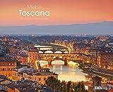 Meine Toscana ? Toskana 2018 ? Wandkalender 52 x 42,5 cm ? Spiralbindung -