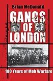 Gangs of London: 100 Years of Mob Warfare