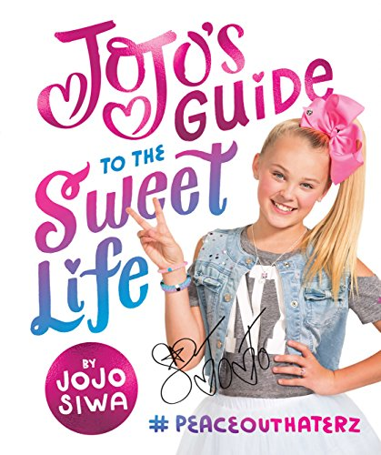JoJo's Guide to the Sweet Life: #PeaceOutHaterz (English Edition)