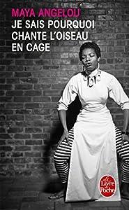 vignette de 'Je sais pourquoi chante l'oiseau en cage (Maya Angelou)'