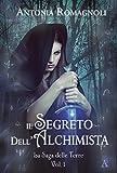 Il Segreto dell'Alchimista (La saga delle Terre Vol. 1) (Italian Edition)