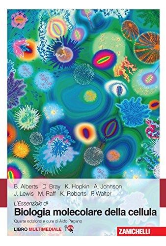 L'essenziale di biologia molecolare della cellula. Con Contenuto digitale (fornito elettronicamente)