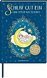 Schlaf gut ein und träum was Schönes: Geschichten und Gedichte (Anthologien)