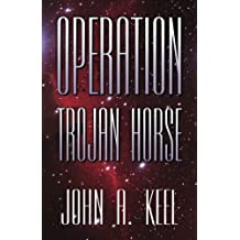 Operation Trojan Horse (Revised Illuminet Edition): Exhaustive Study of Unidentified Flying Objects