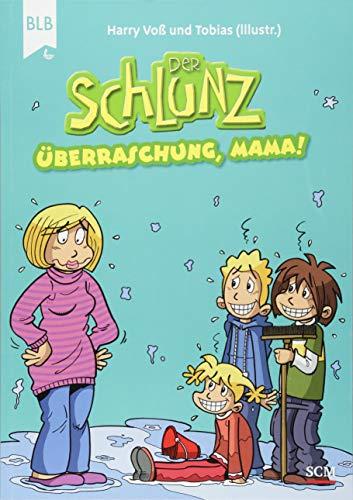 Der Schlunz - Überraschung, Mama! (Der Schlunz - Schlunz-Comic)