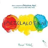 Mezclalo Bien! (Mix it Up!): (Bilingual Children's Book, Spanish Books for Kids)