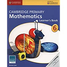 Cambridge Primary Mathematics Stage 6 Learner's Book (Cambridge Primary Maths)