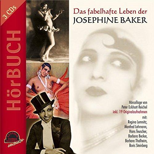 Phon Cd (Das fabelhafte Leben der Josephine Baker. 3 CDs. Hörcollage)
