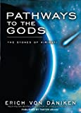 Pathways to the Gods (English Edition)