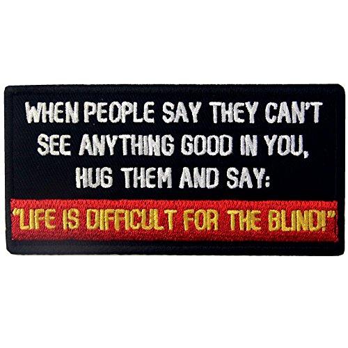 Wenn Menschen sagen, sie kann nicht sehen, was Guten, in You Funny Patch Bestickt Moral-Applikation Eisen auf Sew auf Emblem -