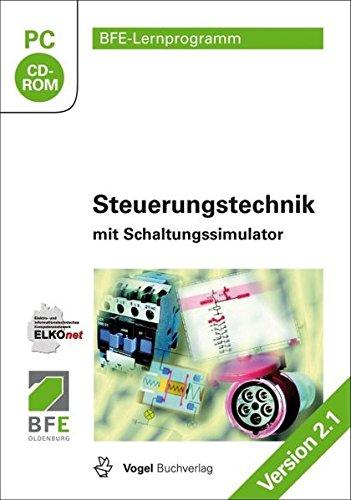 Preisvergleich Produktbild Steuerungstechnik mit Schaltungssimulator (Version 2.1,  2014)
