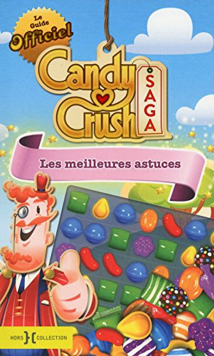 Le Guide officiel Candy Crush Saga par COLLECTIF